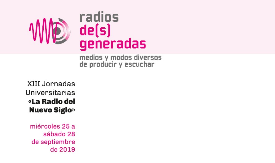 "Jornadas ""La Radio del Nuevo Siglo"" 2019"