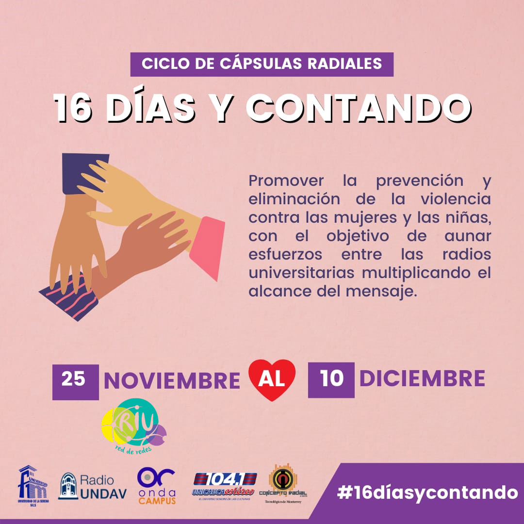 """Radios integrantes de la RIU se declaran a favor de la  eliminación de la violencia contra la mujer y lanzan la  coproducción """"16 días y contando""""."""
